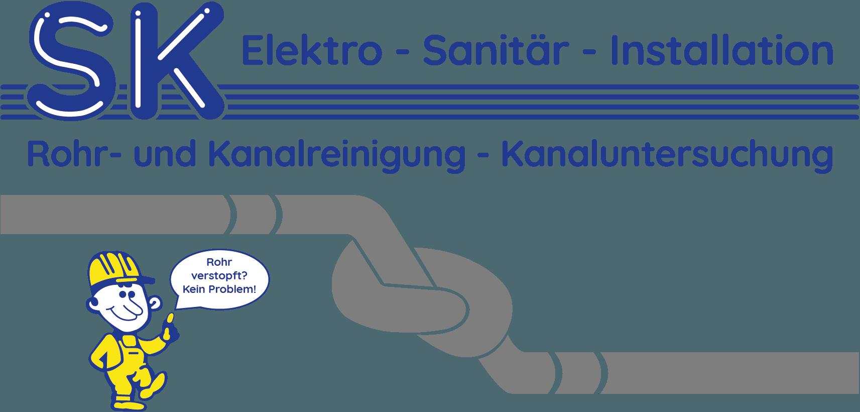 SK Elektro Sanitär Installation – Rohr- und Kanalreinigung